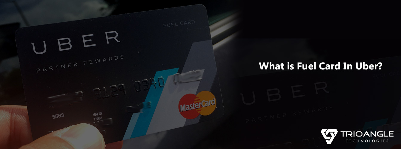 What is fuel card in Uber