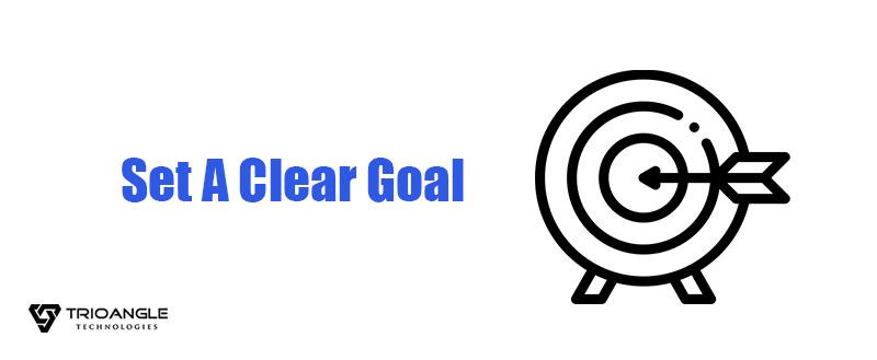 Set A Clear Goal
