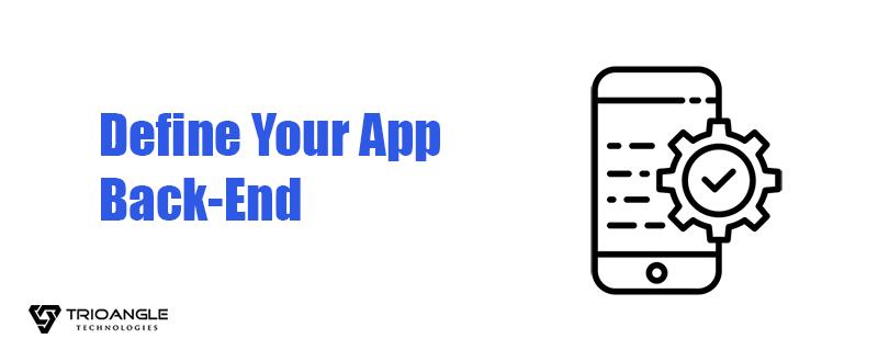 Define Your App Back-End